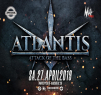Atlantis! Attack of te Bass!